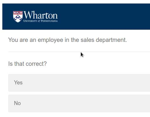 "A survey being taken displays the text: ""You are an employee in the sales department. Is that correct?"""